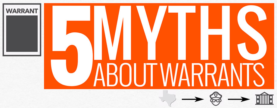 Busted: 5 Myths About Arrest Warrants – City of Bryan, Texas