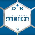 State of the City 2016: Why Bryan? Because It's Just Better.