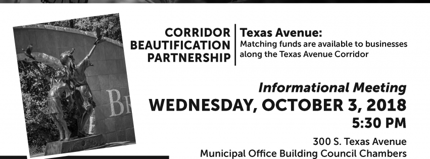 City Hosts Texas Ave Corridor Beautification Partnership Informational Meeting October 3rd